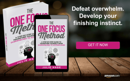 Defeat overwhelm and accomplish your goals with The ONE FOCUS Method.