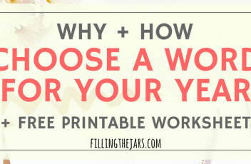 Choosing a personal motivational word to inspire your actions this year could change your life! Click for tips + a FREE printable worksheet to guide you... | www.fillingthejars.com