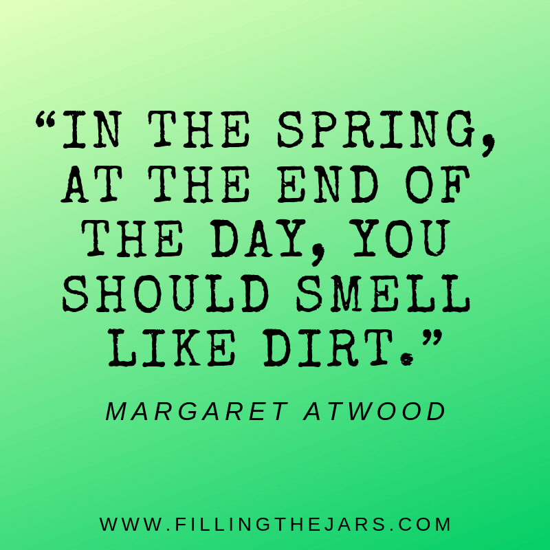 margaret atwood spring quote graphic black block text on green background