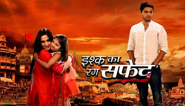 Ishq Ka Rang Safed (Aşkın Rengi Beyaz) En iyi hint dizisi