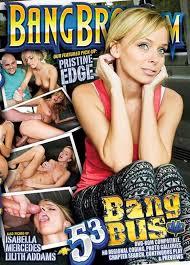 Bang Bus 2015 , filme xxx , hd , muie , pizda , cur , orgasm , pula mare , amatoare , Isabella, Lilith Addams, Mercedes, Pristine Edge ,