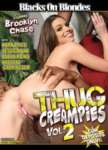 Thug Creampies 2 , filme porno online , fete amatoare , negri cu pula mare , interasial , muie , pizda , cur , filme porno hd , sex oral , dubla penetrare , orgasm , sex anal , full hd , Kara Price, Jessica Nyx, Brooklyn Chase, Alana Rains, Krystal Carrington ,