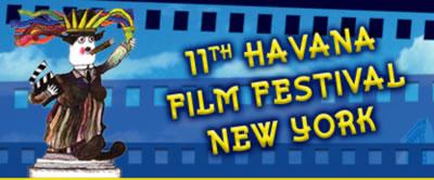 11th Annual Havana Film Festival New York || April 16th - 23rd, 2010