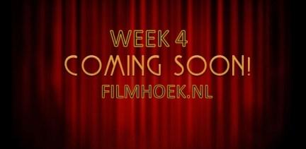 Verwachte Films - Week 4