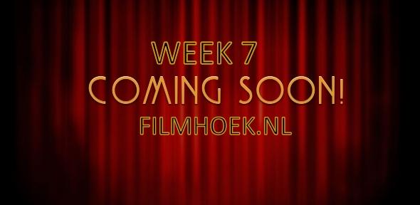 Verwachte Films - Week 7