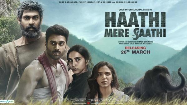राणा दग्गुबाती ने हाथी मेरे साथी का एक और पोस्टर दिखाया; 4 मार्च को रिलीज़ होने वाला ट्रेलर
