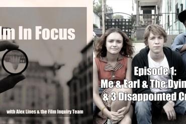 Film In Focus Episode 1
