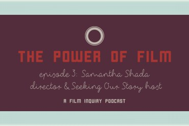 The Power of Film Podcast Episode 3