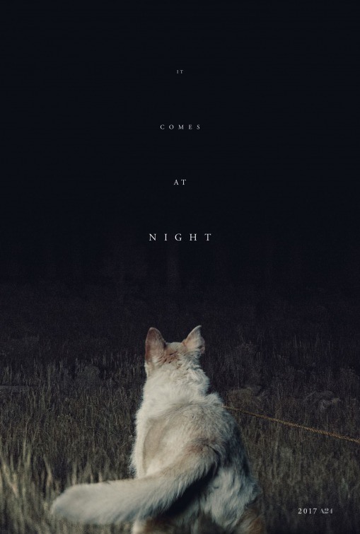 IT COMES AT NIGHT And The Troublesome Issue Of Misleading Marketing
