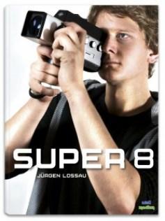 Handbuch SUPER 8 - zu erstehen bei Amazon oder www.atollmedien.de