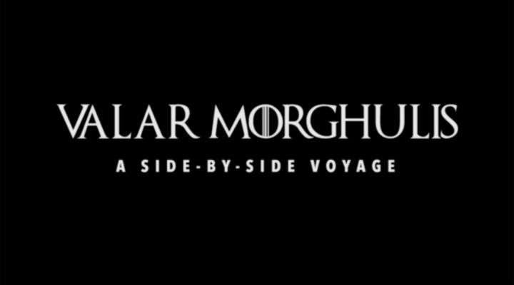 Valar - Morghulis - FilmLoverss