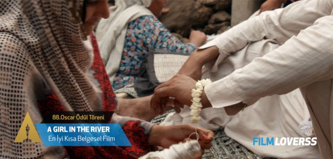 oscar-en-iyi-kisa-belgesel-film-a-girl-in-the-river-filmloverss