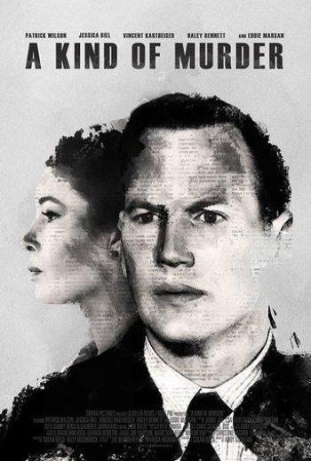 a-kind-of-murder-jessica-biel-patrick-wilson-poster-filmloverss