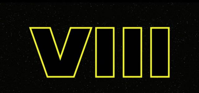 Star Wars – Episode VIII: 6 Big Questions