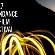 Sundance Film Festival 2017 Details Announced