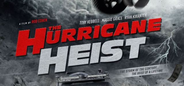 New Trailer For The Hurrican Heist Arrives