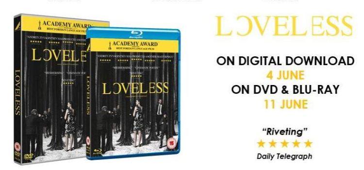 Loveless Home Entertainment Release Details
