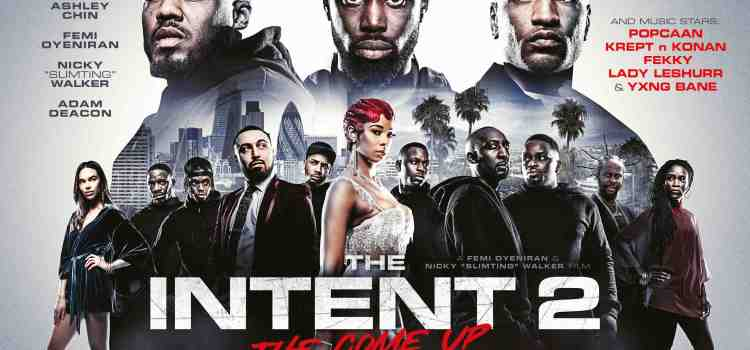New Trailer & Poster for THE INTENT 2: THE COME UP