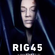 UK PREMIERE OF GRIPPING SUSPENSE THRILLER RIG 45 EXCLUSIVELY ON STARZPLAY
