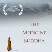 THE MEDICINE BUDDHA will be celebrating its UK Premiere at the Regent Street cinema on 31st May.
