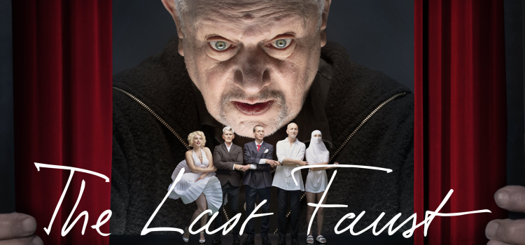 THE LAST FAUST – A Contemporary Tragedy