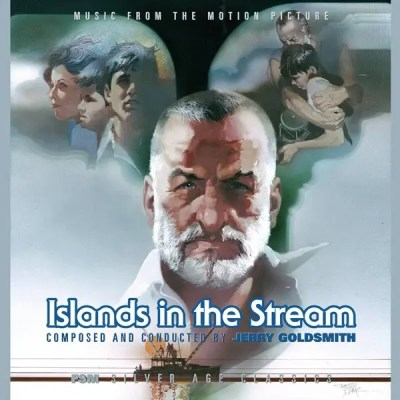 CD Review: ISLANDS IN THE STREAM (Jerry Goldsmith) | Film ...