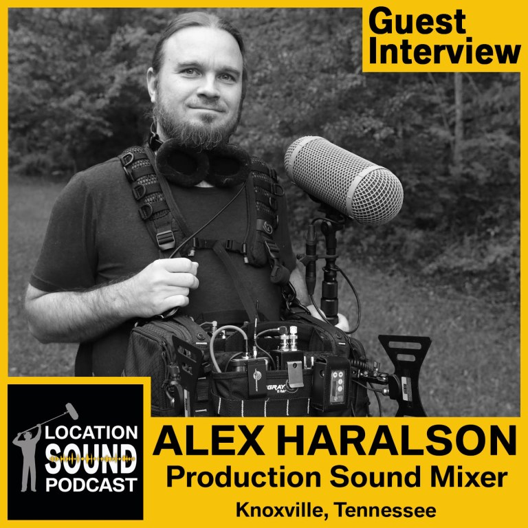 092 Alex Haralson – Production Sound Mixer based out of Knoxville, Tennessee