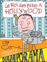 Le roi des papas à Hollywood