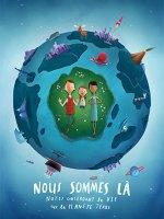 Nous sommes là : Notes concernant la vie sur la planète