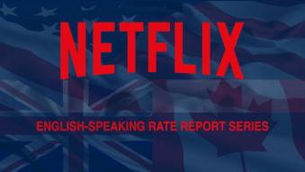 Netflix English-Speaking Rate Report Series 678