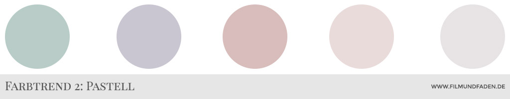 Farbtrend 2: Pastell
