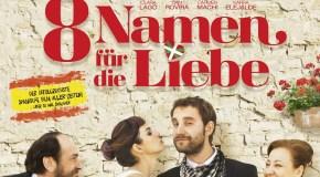 8 Namen für die Liebe: Trailer und exklusives Featurette zu den Charakteren