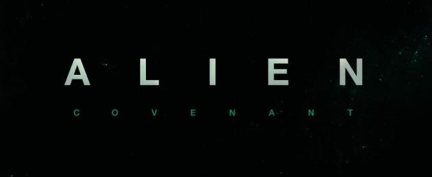 Alien: Covenant – Der finale Trailer zum Prometheus-Sequel