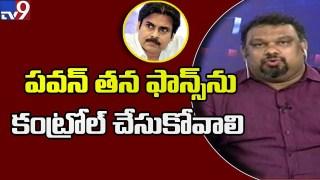 Pawan Kalyan should control his fans – Kathi Mahesh
