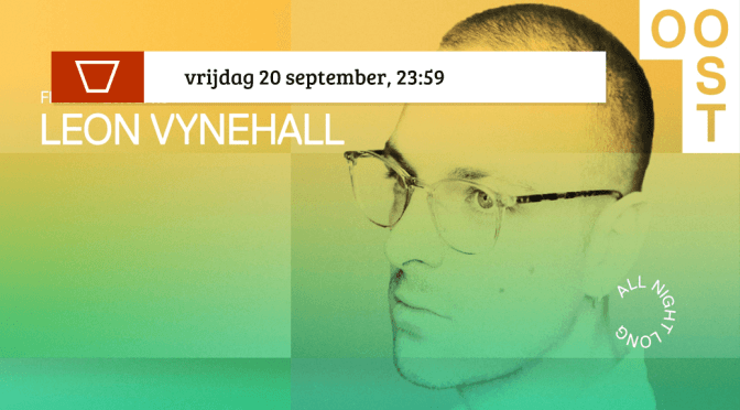 Leon Vynehall all night long | OOST