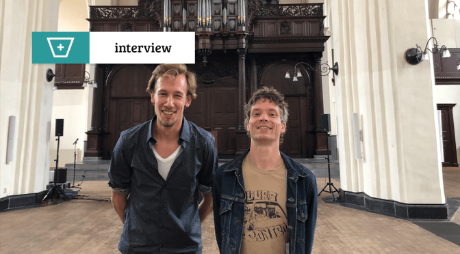 Calm in the City: interview met Jan Mars en Gijs Deddens van De Stroom
