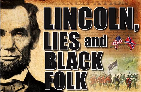 linconln_lies_blacks12-04-2012.jpg