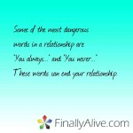 Dangerous words in a relationship