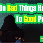 EP-38 Why Do Bad Things Happen To Good People?