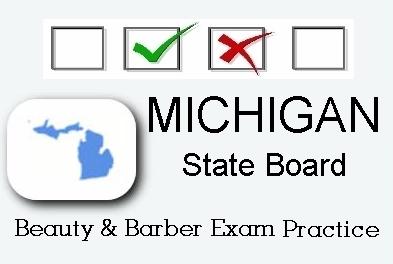 Michigan Cosmetology Barber Esthetics State Board Test Practice
