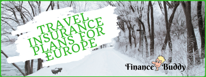 Travel Insurance Plans For Europe Trip with family