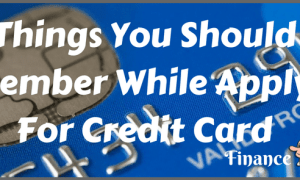 3 Important Things To Remember Before Credit Card Apply Online