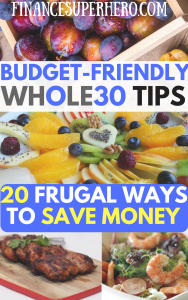 Starting Whole30 for the first or fiftieth time? It can be expensive! We'll show you 20 tips to eat Whole30 on a budget and save money at the same time!