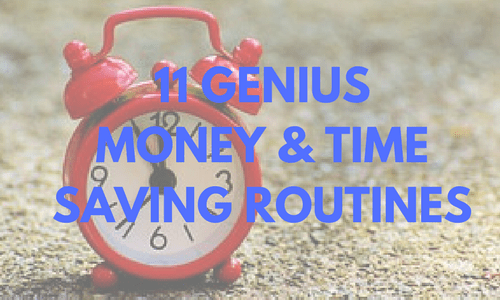 time saving routines, save time, time savers, save money, clean up, tidy up