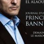 Maroc:  «Le journal d'un prince banni» dans les kiosques