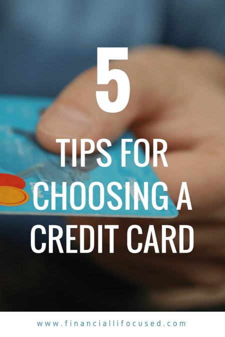 5 Tips for Choosing a Credit Card
