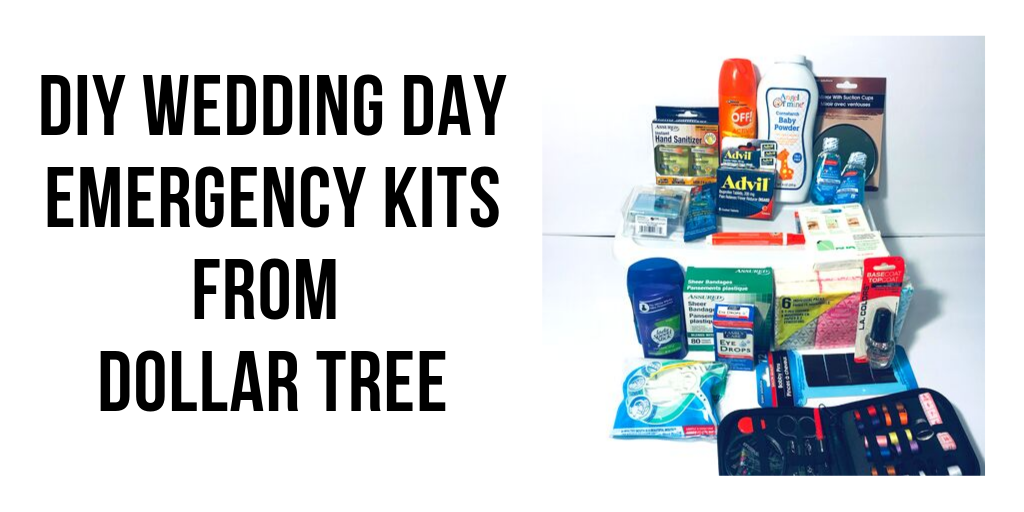 Diy Wedding Day Emergency Kits From Dollar Tree