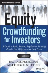 Equity Crowdfunding for Investors (Wiley & Sons 2015)