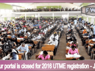Why our portal is closed for 2016 UTME registration - JAMB