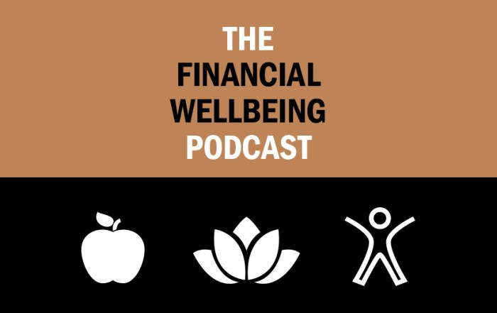 Financial Wellbeing Podcast